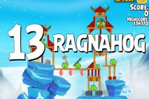 Angry Birds Seasons Ragnahog Level 1-13 Walkthrough