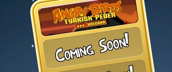 Angry Bird Volcano Coming Soon to Chrome