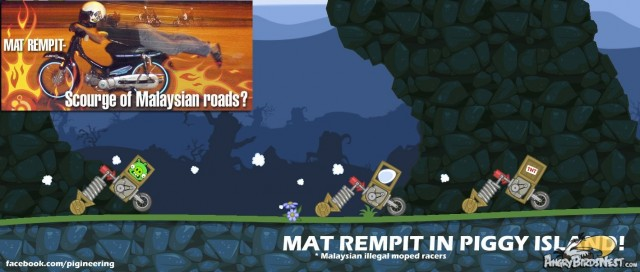 Mat Rempit in Bad Piggies