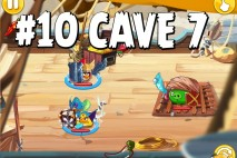 Angry Birds Epic Forgotten Bastion Level 10 Walkthrough | Chronicle Cave 7