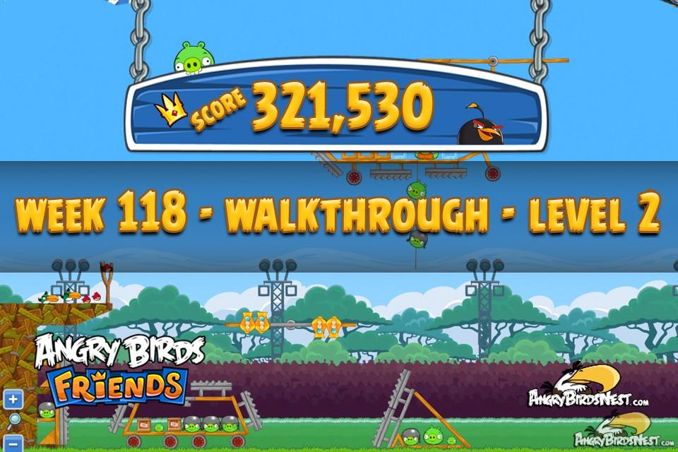 Angry birds friends tournament level 2 week 118 walkthroughs august