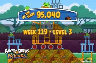 Angry Birds Friends Tournament Level 3 Week 119 Walkthroughs | August 25th 2014