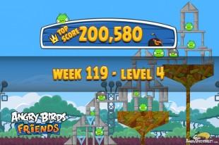 Angry Birds Friends Tournament Level 4 Week 119 Walkthroughs | August 25th 2014