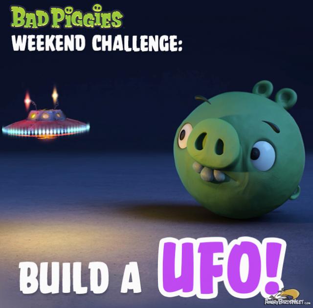 Bad Piggies Weekend Challenge 13 September - UFO
