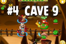 Angry Birds Epic Pig Lair Level 4 Walkthrough | Chronicle Cave 9