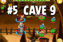Angry Birds Epic Pig Lair Level 5 Walkthrough | Chronicle Cave 9