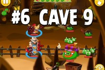 Angry Birds Epic Pig Lair Level 6 Walkthrough | Chronicle Cave 9