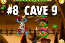 Angry Birds Epic Pig Lair Level 8 Walkthrough | Chronicle Cave 9