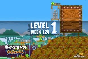 Angry Birds Friends Sneak Peek Tournament Level 1 Week 124 Walkthroughs | September 29th 2014