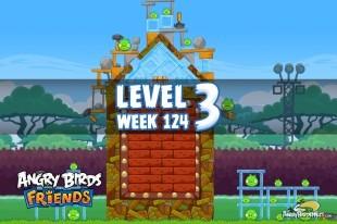 Angry Birds Friends Sneak Peek Tournament Level 3 Week 124 Walkthroughs | September 29th 2014