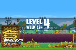Angry Birds Friends Sneak Peek Tournament Level 4 Week 124 Walkthroughs | September 29th 2014