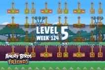 Angry Birds Friends Sneak Peek Tournament Level 5 Week 124 Walkthroughs   September 29th 2014