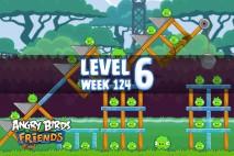 Angry Birds Friends Sneak Peek Tournament Level 6 Week 124 Walkthroughs   September 29th 2014