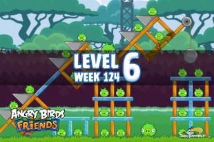 Angry Birds Friends Sneak Peek Tournament Level 6 Week 124 Walkthroughs | September 29th 2014