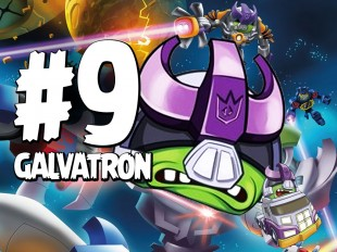 Let's Play Angry Birds Transformers | Part 9 | Go Go Galvatron
