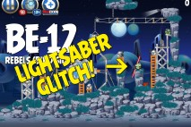 Angry Birds Star Wars 2 Rebels Level BE-12 Lightsaber Glitch Walkthrough