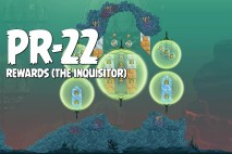 Angry Birds Star Wars 2 Rewards Chapter Level PR-22 The Inquisitor Walkthrough