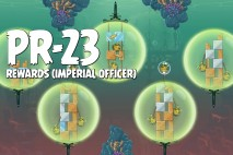 Angry Birds Star Wars 2 Rewards Chapter Level PR-23 Imperial Officer Walkthrough