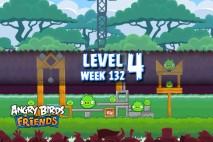 Angry Birds Friends Tournament Level 4 Week 132 Walkthrough | November 24th 2014