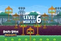 Angry Birds Friends Tournament Level 6 Week 132 Walkthrough | November 24th 2014