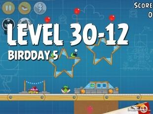 Angry Birds BirdDay 5 Level 30-12 Walkthrough