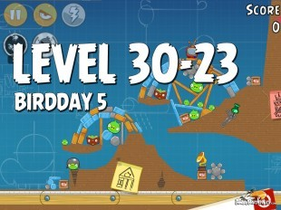 Angry Birds BirdDay 5 Level 30-23 Walkthrough