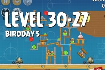 Angry Birds BirdDay 5 Level 30-27 Walkthrough