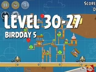 Angry Birds BirdDay 5 Level 30-27 Walkthrough