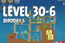 Angry Birds BirdDay 5 Level 30-6 Walkthrough