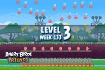 Angry Birds Friends TNT Tournament Level 3 Week 133 Walkthrough | December 1st 2014