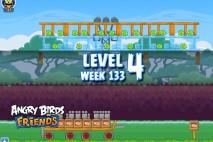 Angry Birds Friends TNT Tournament Level 4 Week 133 Walkthrough | December 1st 2014