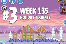 Angry Birds Friends Holiday Tournament Level 3 Week 135 Walkthrough | December 15th 2014