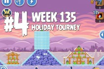 Angry Birds Friends Holiday Tournament Level 4 Week 135 Walkthrough | December 15th 2014