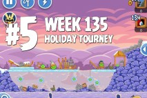 Angry Birds Friends Holiday Tournament Level 5 Week 135 Walkthrough | December 15th 2014