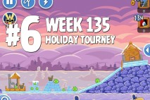 Angry Birds Friends Holiday Tournament Level 6 Week 135 Walkthrough | December 15th 2014