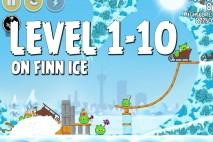 Angry Birds Seasons On Finn Ice Level 1-10 Walkthrough