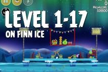 Angry Birds Seasons On Finn Ice Level 1-17 Walkthrough