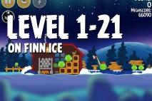 Angry Birds Seasons On Finn Ice Level 1-21 Walkthrough