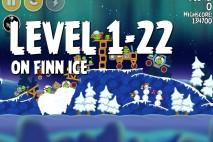 Angry Birds Seasons On Finn Ice Level 1-22 Walkthrough