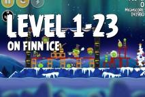 Angry Birds Seasons On Finn Ice Level 1-23 Walkthrough