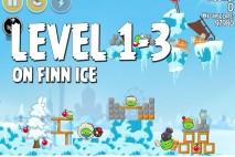 Angry Birds Seasons On Finn Ice Level 1-3 Walkthrough