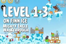 Mighty Eagle Walkthrough On Finn Ice Level 1-3