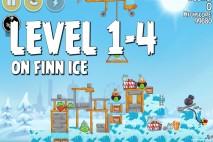 Angry Birds Seasons On Finn Ice Level 1-4 Walkthrough