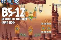 Angry Birds Star Wars 2 Revenge of the Pork Level B5-12 Walkthrough