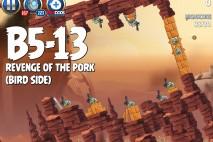 Angry Birds Star Wars 2 Revenge of the Pork Level B5-13 Walkthrough