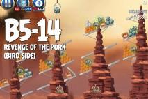 Angry Birds Star Wars 2 Revenge of the Pork Level B5-14 Walkthrough