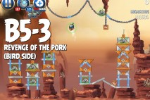 Angry Birds Star Wars 2 Revenge of the Pork Level B5-3 Walkthrough