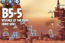 Angry Birds Star Wars 2 Revenge of the Pork Level B5-5 Walkthrough