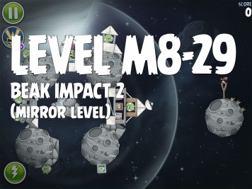 Angry Birds Space Beak Impact 2 Level M8-29