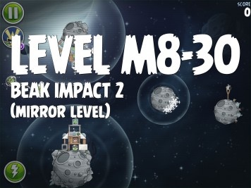 Angry Birds Space Beak Impact 2 Level M8-30
